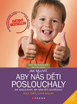 Cover of Jak mluvit, aby nás děti poslouchaly