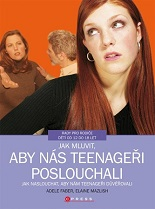 Cover of Jak mluvit, aby nás teenageři poslouchali